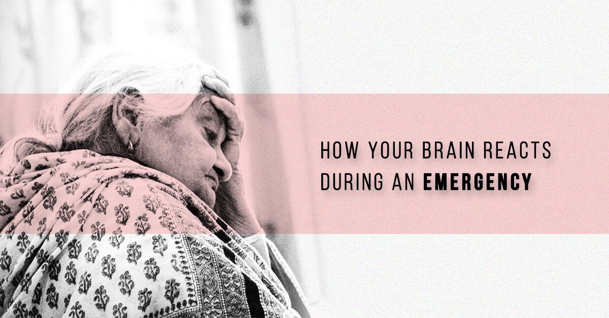 How-Your-Brain-Reacts-During-an-Emergency