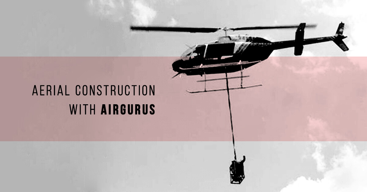 Aerial Construction with Airgurus